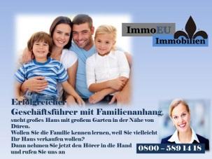 Geschäftsführer mit Familienanhang sucht Haus im Raum Düren